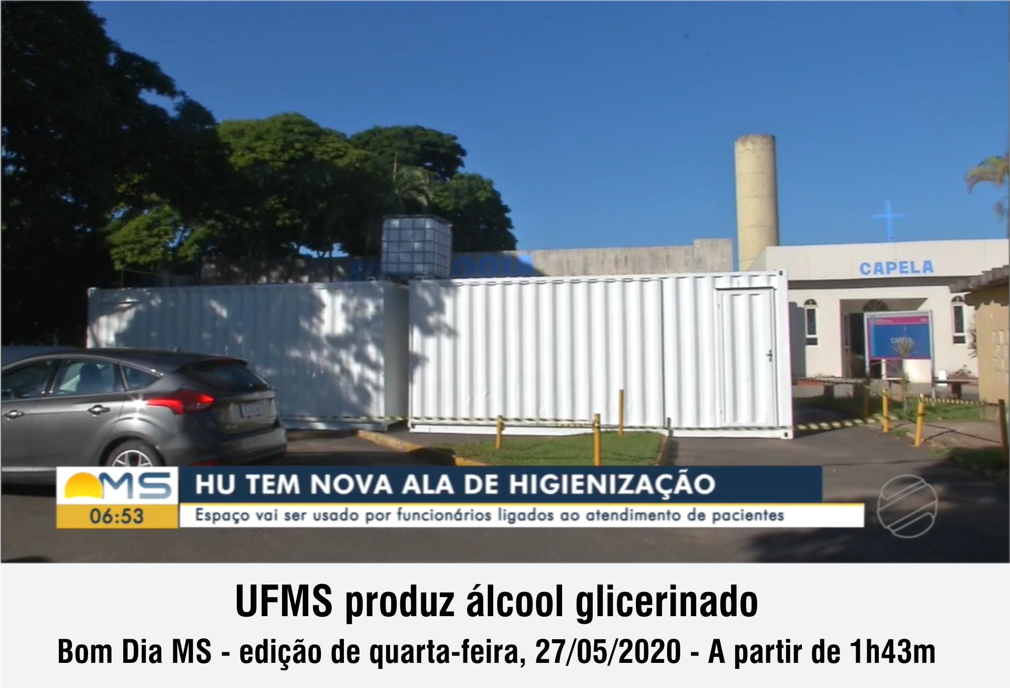 MSTV - UFMS produz álcool glicerinado